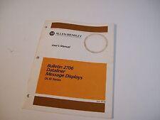Allen-Bradley 40065-292-01 Users Manual 2706 Dataliner Message Display 2706-800