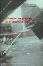 RAMPEN EN PLAGEN IN NEDERLAND 1400-1940 - Cor van der Heijden