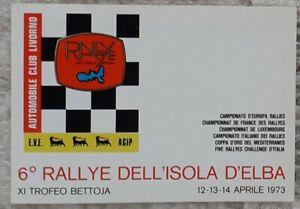 CARTOLINA 6° RALLY ISOLA D'ELBA APRILE 1973 XI TORNEO BETTOJA ACI LIVORNO