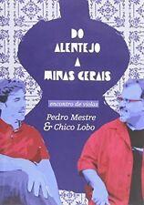 PEDRO MESTRE: DO ALENTEJO A MINAS GERAIS NEW REGION 2 DVD