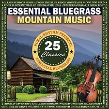 Various Artists - Essential Bluegrass Mountain Music: 25 Classics [New CD]