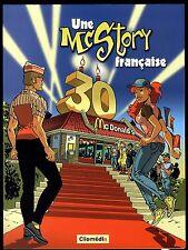 UNE MC STORY FRANCAISE  30 ANS DE Mc DONALD  BD PUB   MEYNET-VALLES-FALQUE