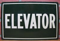 ELEVATOR Old Sign Metal Tin Litho Leslie Sign Co Chicago ILL Building Hardware