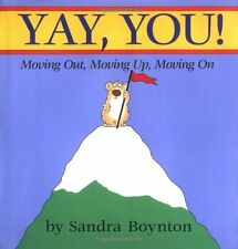 Yay, You! : Moving Up and Moving On by Sandra Boynton