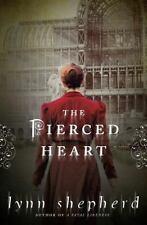 The Pierced Heart: A Novel, Shepherd, Lynn, Good Books