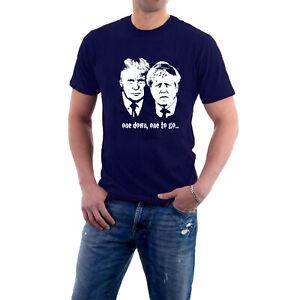 Donald Trump Boris Johnson T-shirt one down, one to go... Politics Tee