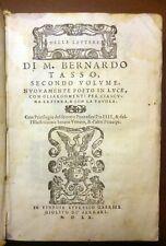 DELLE LETTERE DI M. BERNARDO TASSO secondo volume 1560 Gabriel Giolito Ferrari