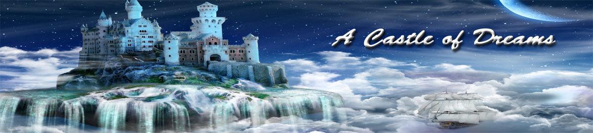 A Castle of Dreams