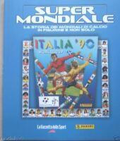 SUPERMONDIALE=ITALIA 90=RIPRODUZIONE ALBUM PANINI+LA STORIA DEL MONDIALE 1990