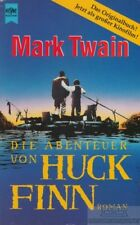 Die Abenteuer von Huckleberry Finn: Twain, Mark