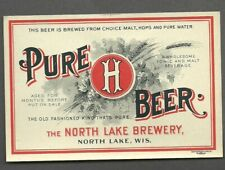 North Lake Pure Beer label, Wisconsin pre pro, 1900, pre- Irtp