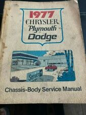 1977 Chrysler Plymouth, Dodge Chassis-Body Service Manual.