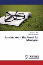 Panchtantra - the Moral for Managers by Gorvadiya Ashish B and Patel...