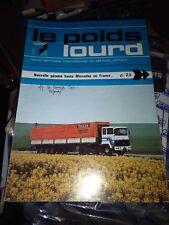 REVUE TECHNIQUE LE POIDS LOURD N°780 Tracteur 4x2 Ford transcontinental HA 4432