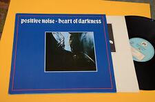 POSITIVE NOISE LP HEART OF DARKNESS 1°ST ORIG ITALY 1981 NM ! INNER SLEEVE