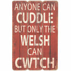 Only The Welsh Can Cwtch Novelty Vintage Wooden Wall Plaque Sign Shabby Chic