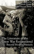 The Literature of the Great War Reconsidered: Beyond Modern Memory by