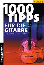 1000 Tipps für die Gitarre - Das Nachschlagewerk für Gitarre