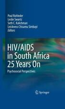 HIV/AIDs in South Africa 25 Years On : A Psychosocial Perspective (2009,...