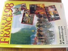 µ? Livre Tour de France 98 Les Moments d'Anthologie Patrick Fillion