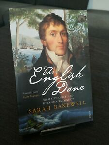 The English Dane   Sarah Bakewell