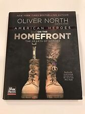 """SIGNED & 1E """"American Heroes On the Homefront"""" by Oliver North (2013, Hardcover)"""