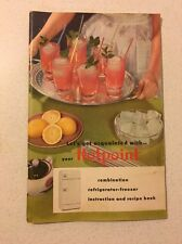 VINTAGE HOTPOINT COMBINATION REFRIGERATOR FREEZER INSTRUCTION AND RECIPE BOOK
