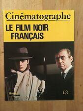 Cinématographe numéro 63 - Le film noir français - NEUF