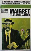 Maigret E La Famiglia Felice - Prima Edizione 1966,Georges Simenson  ,Mondadori,