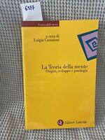 A Cura Di Luigi Camaioni La Teoria Delle Mente Origini Sviluppo E Patalogia