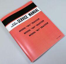 ALLIS CHALMERS WC WF RC TRACTOR SERVICE REPAIR TECHNICAL SHOP MANUAL OVERHAUL