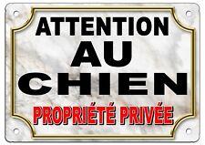 Plaque en aluminium  ATTENTION AU CHIEN Propriété privée Format : 27.5 x 19.5 cm