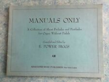 Manuals Only - E Power Biggs - Short Preludes & Postludes