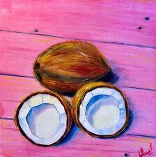 COCONUTS   oil painting, original, Pop Art, food art, kitchen wall Art, Tropics