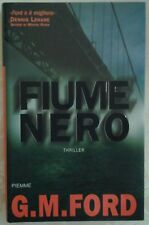 Ford G.M.: FIUME NERO. 2004