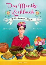 Das Mexiko Kochbuch von Rosita Garcia (2017, Gebundene Ausgabe)