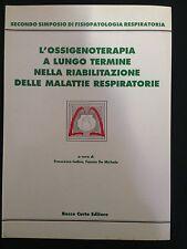 F. Iodice – L'ossigenoterapia a lungo termine nella riabilitazione delle mala...