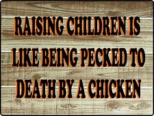 Chicken Sign, Raising Kids, wall decor, man cave, woman cave, farm, Barn, Horse