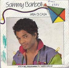 ARIA DI CASA - LIBERAZIONI = SAMMY BARBOT