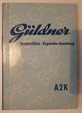 Güldner Schlepper A2K Ersatzteilliste + Reparaturanweisung