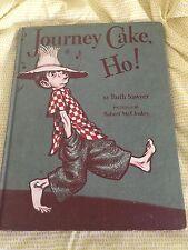 Journey Cake, Ho! by Ruth Sawyer Robert McCloskey  1953  Children's book