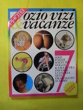 PHOTOTECA N.7 ANNO III OZIO VIZI&VACANZE