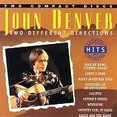 John Denver.   ' TWO DIFFERENT DIRECTIONS '     *** SUPERB / RARE TWO CD SET.