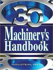 MACHINERY'S HANDBOOK, 30TH EDITION, TOOLBOX EDITION~ERIK OBERG~2016~HARDCOVER NR