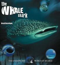 The Whale Shark (The Underwater World of Sharks) by Burnham, Brad