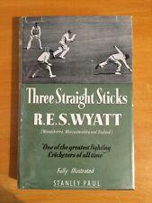 1951 Signed RES Wyatt three straight sticks warwicks & england 1st edition vgc
