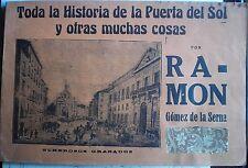 GÓMEZ de la SERNA, Ramón, Toda la Hª de la Puerta del Sol y otras muchas cosas.