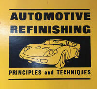 Automotive Refinishing Principles and Techniques W.T. Hobson 1969 First Edition