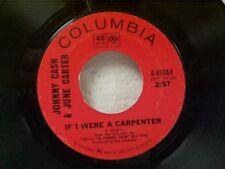 "JOHNNY CASH / JUNE CARTER ""IF I WERE A CARPENTER / CAUSE I LOVE YOU"" 45"