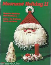 Macrame Holiday #2 Vintage Patterns Christmas Ornaments Decorations New 1978